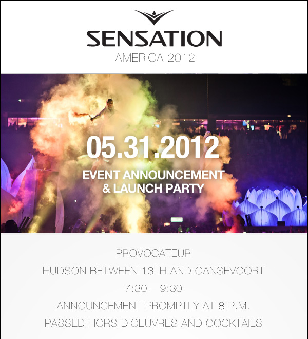 90f7edc4d075fa I just recieved this invitation to the Announcement party for Sensation  America. While I won t be attending the party